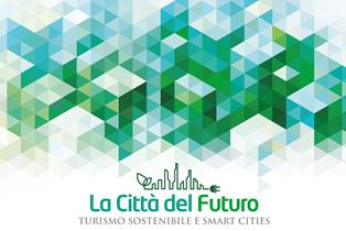 """NUOVE TECNOLOGIE E ACCESSIBILITÀ: A ROMA """"LA CITTÀ DEL FUTURO – TURISMO SOSTENIBILE E SMART CITIES"""""""