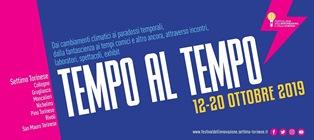 """""""TEMPO AL TEMPO"""": AD OTTOBRE L'EDIZIONE 2019 DEL FESTIVAL DELL'INNOVAZIONE E DELLA SCIENZA"""