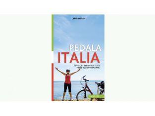 """""""PEDALA ITALIA"""": PUBBLICATA LA GUIDA PER VIAGGI IN BICI IN ITALIA"""