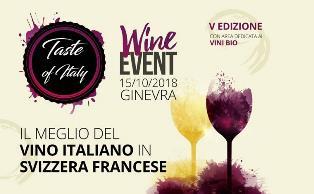 TASTE OF ITALY WINE - V EDITION: IL MEGLIO DEL VINO ITALIANO IN SVIZZERA FRANCESE CON LA CCIS