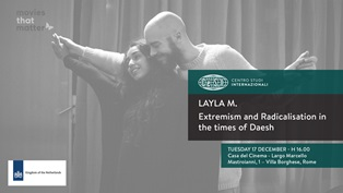 LAYLA M.: ESTREMISMO E RADICALIZZAZIONE AI TEMPI DI DAESH/ PROIEZIONE E DIBATTITO A ROMA