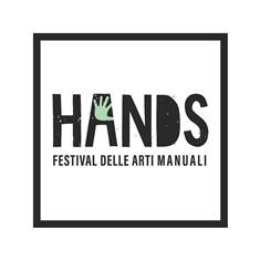 """A BOLOGNA PRIMA EDIZIONE DI """"HANDS – FESTIVAL DELLE ARTI MANUALI"""""""