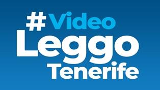 LEGGOTENERIFE FA FESTA E LANCIA LA NUOVA SEZIONE VIDEO