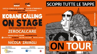 "GRAPHIC NOVEL THEATRE: ""KOBANE CALLING ON STAGE""/ IN TOUR CON ZEROCALCARE E TEATRI D"