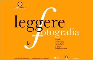 LEGGERE LA FOTOGRAFIA: A MILANO IL SECONDO INCONTRO SUI LIBRI CHE HANNO FATTO LA STORIA DELLA FOTOGRAFIA