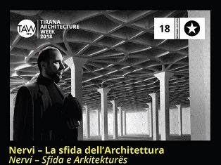 """""""PIER LUIGI NERVI – LA SFIDA DELL'ARCHITETTURA"""" IN SCENA A TIRANA"""