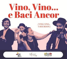 """VINO, VINO...E BACI ANCOR"" IN SCENA ALL'IIC DI LIMA"