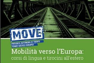 MOVE - MOBILITÀ VERSO L'EUROPA: A TRENTO L'EDIZIONE 2019 DEL BANDO