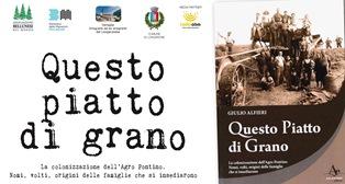 """""""QUESTO PIATTO DI GRANO"""": IL 23 FEBBRAIO A LONGARONE PROTAGONISTA LA COLONIZZAZIONE DELL"""