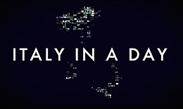 """ITALY IN A DAY"": IL FILM-DOCUMENTARIO ALL"