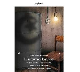 """""""L'ULTIMO BARILE"""" DI DANIELE ZANON"""