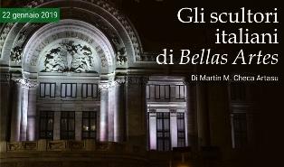 GLI SCULTORI ITALIANI DI BELLAS ARTES – di Martín M. Checa Artasu