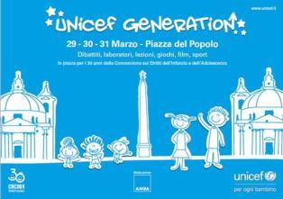 UNICEF GENERATION: DAL 29 AL 31 MARZO A ROMA PER CELEBRARE I 30 ANNI DELLA CONVENZIONE SUI DIRITTI DELL