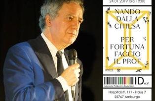 """""""PER FORTUNA FACCIO IL PROF"""": NANDO DALLA CHIESA OSPITE DELL'IIC DI AMBURGO"""