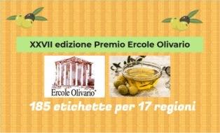 ERCOLE OLIVARIO: GLI OLI DI 17 REGIONI SI CONTENDERANNO I PRESTIGIOSI PREMI DELL'EDIZIONE NUMERO 27