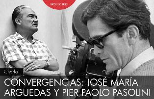 """ALL'IIC DI LIMA LA CONFERENZA """"CONVERGENCIAS: JOSÉ MARÍA ARGUEDAS Y PIER PAOLO PASOLINI"""""""