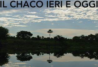 """""""IL CHACO IERI E OGGI"""" IN MOSTRA ALL'IILA"""