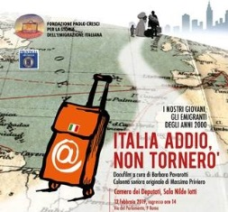 """""""ITALIA ADDIO, NON TORNERÒ"""": ALLA CAMERA DEI DEPUTATI LA PRESENTAZIONE DEL DOCUMENTARIO DELLA FONDAZIONE CRESCI"""