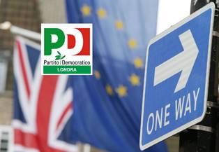 """""""BREXIT: DIRITTI & DOVERI PER I LAVORATORI ITALIANI"""": DOMANI A LONDRA L'INCONTRO INFORMATIVO DEL PD"""