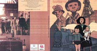 """""""UNA STORIA IMPORTANTE. 70 ANNI DI IMMIGRAZIONE ITALIANA IN BELGIO E OLTRE"""": IL 4 MARZO LA PRESENTAZIONE AD ANDERLECHT"""