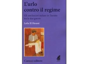 GLI ANTIFASCISTI ITALIANI IN TUNISIA: IL LIBRO DI LEILA EL HOUSSI ALLA FESTA DELL'UNITÀ DI RAVENNA