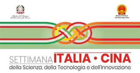 SETTIMANA ITALIA-CINA: SCIENZA, TECNOLOGIA E INNOVAZIONE