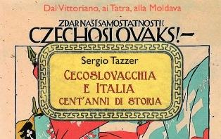 """""""CECOSLOVACCHIA E ITALIA, CENT'ANNI DI STORIA"""": SERGIO TAZZER A PRAGA SOTTO L'EGIDA DELL'AMBASCIATA"""