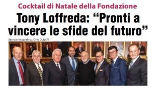 """TONY LOFFREDA: """"PRONTI A VINCERE LE SFIDE DEL FUTURO"""" – di Vittorio Giordano"""