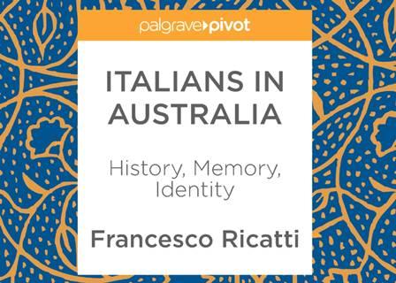 È TEMPO DI CAMBIARE LA STORIA? GLI ITALIANI IN AUSTRALIA