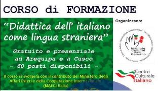 """""""DIDATTICA DELL'ITALIANO COME LINGUA STRANIERA"""": CORSI DI FORMAZIONE IN PERÙ"""