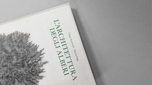 L'ARCHITETTURA DEGLI ALBERI: UN LIBRO E LE CARTE D'ARCHIVIO DI CESARE LEONARDI