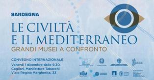 """HERITAGE TOURISM: A CAGLIARI DAL 31 GENNAIO LA MOSTRA """"LE CIVILTÀ E IL MEDITERRANEO"""""""