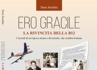 ERO GRACILE: UN CONSIGLIO DI LETTURA - di Nicola F. Pomponio