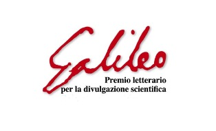 PREMIO LETTERARIO GALILEO PER LA DIVULGAZIONE SCIENTIFICA: AL VIA LA XIII EDIZIONE