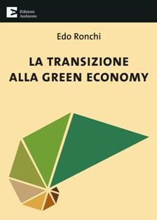 """""""LA TRANSIZIONE ALLA GREEN ECONOMY"""": PRESENTATO ALLA CAMERA IL NUOVO LIBRO DI EDO RONCHI"""