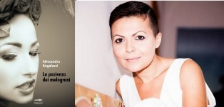 LA PAZIENZA DEI MELOGRANI: NELLE LIBRERIE ITALIANE IL NUOVO LIBRO DI ALESSANDRA ANGELUCCI