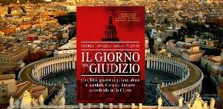 """""""IL GIORNO DEL GIUDIZIO"""", DI ANDREA TORNIELLI E GIANNI VALENTE - di Nicola F. Pomponio"""