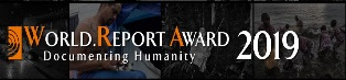 """DOCUMENTING HUMANITY"": BANDITO IL ""WORLD. REPORT AWARD 2019"""